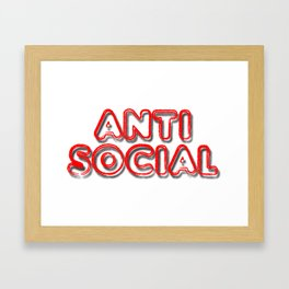 Anti Social Framed Art Print