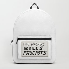 This machine kills fascists Backpack