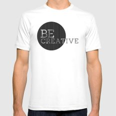 Be Creative  Mens Fitted Tee White MEDIUM