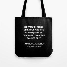 Stoic Wisdom Quotes - Marcus Aurelius Meditations -  on anger Tote Bag