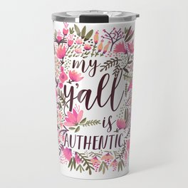 My Y'all is Authentic – Vintage Palette Travel Mug