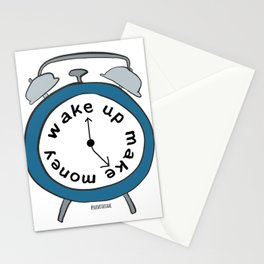 Wake up Make money Stationery Cards