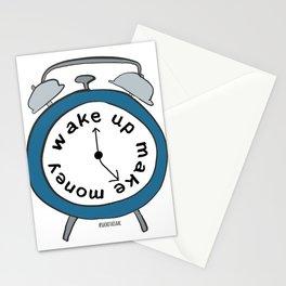 Wake up Make money Stationery Cards