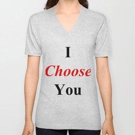 I Choose You Unisex V-Neck