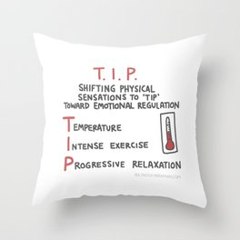 DBT Skills: TIP | Dialectical Behavioral Therapy Psychology Gift Throw Pillow