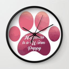 Warm puppy Paw for your Happiness - National Puppy Day Wall Clock