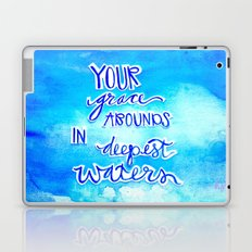 Grace Abounds In Deepest Waters Laptop & iPad Skin