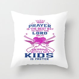 Messing with my Kids Throw Pillow