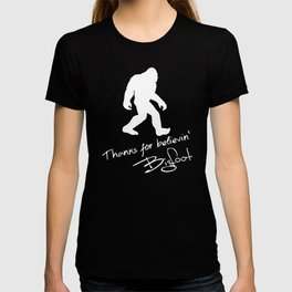 Thanks For Believin' Bigfoot Autograph Silhouette T-shirt
