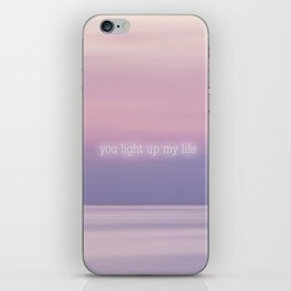You light up my life iPhone Skin