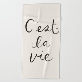 C'est La Vie Beach Towel