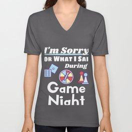 Funny Game Night product I'm Sorry For What I Said Unisex V-Neck
