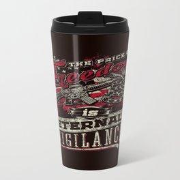 Eternal vigilance Travel Mug