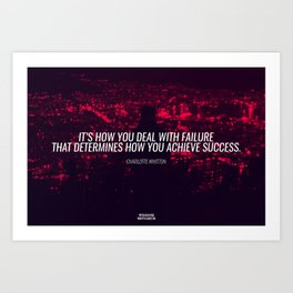 Failure & Success- Charlotte Whitton Inspirational Quote Art Work Art Print
