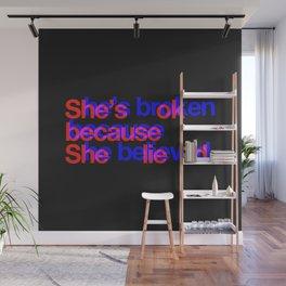 She Lied Wall Mural