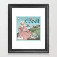 Pretty Pretty Good Framed Art Print