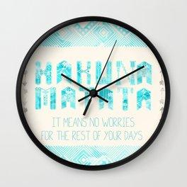 Hakuna Matata No Worries Wall Clock
