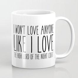 high lord (a court of mist and fury) Coffee Mug