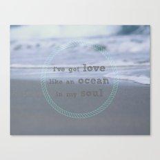 Love Like An Ocean Canvas Print