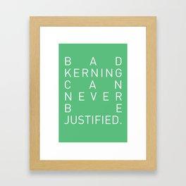 Bad Kerning Framed Art Print