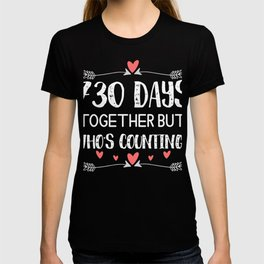 730 Days Together But Who's Counting 2nd Anniversary Best Awesome Cute Cool T-Shirt T-shirt