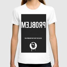 Problem T-shirt