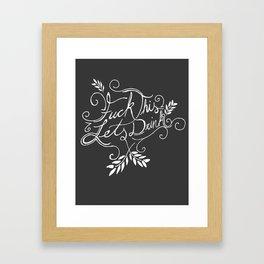 LETS DRINK! Framed Art Print