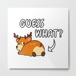 Reindeer Butt Metal Print