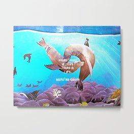 Inspirational Love Quote With Sea Lions Painting Metal Print