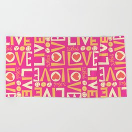 Live What You Love: Pink/Orange Beach Towel