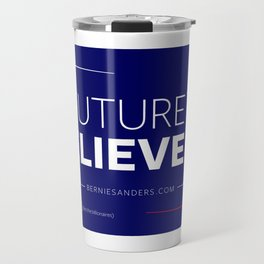 Bernie Sanders A Future to Believe In Travel Mug