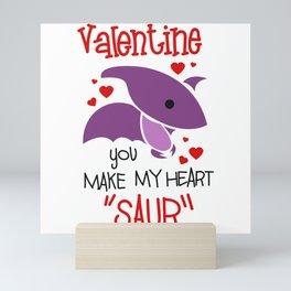 Valentine you make my heart saur funny dinosaur Mini Art Print