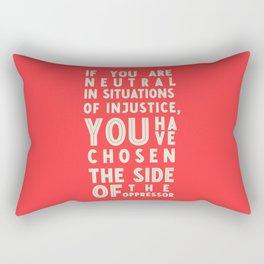 If you are neutral in front of injustice, hero Desmond Tutu on justice, awareness, civil rights, Rectangular Pillow