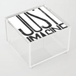 Just imagine Acrylic Box