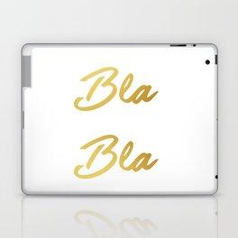 Bla Bla Bla Laptop & iPad Skin