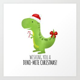 Wishing You A Dino-Mite Christmas Art Print