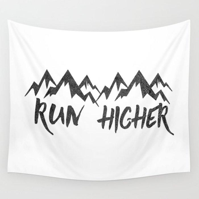 Run Higher  Wall Tapestry