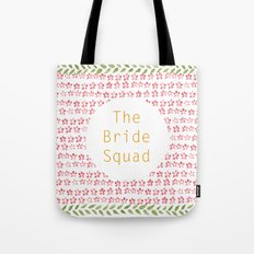 The Bride Squad Tote Bag