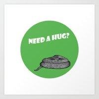 Need a hug? Art Print