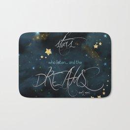 To the stars who listen... Bath Mat