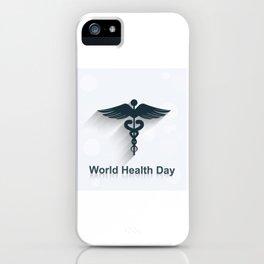 World Health Day iPhone Case