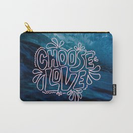 Choose Love Carry-All Pouch