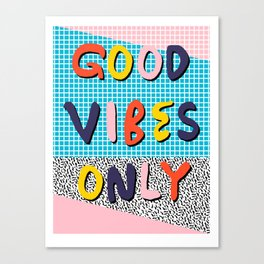 Check it - good vibes happy smiles fun modern memphis throwback art 1980's 80's 80s 1980s 1980 neon  Canvas Print