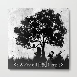 We're All Mad Here Alice In Wonderland Silhouette Art Metal Print