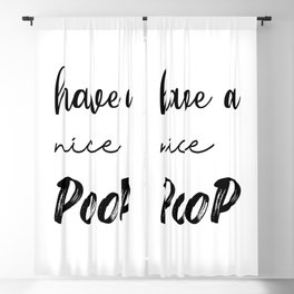 Have a nice poo, Bathroom Decor, Have a nice poop, Toilet Print, Wedding Decorations,  Funny Blackout Curtain