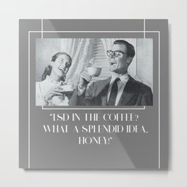 Splendid Idea Metal Print