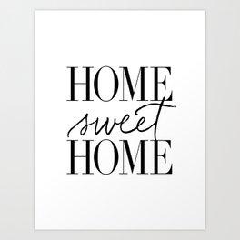 HOME SWEET HOME by Dear Lily Mae Art Print