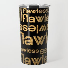 Flawless Gold Metallic Repeated Typography Travel Mug