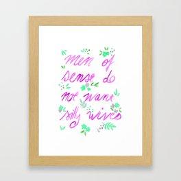 Men of sense do not want silly wives - Fuchsia  & Green Palette Framed Art Print