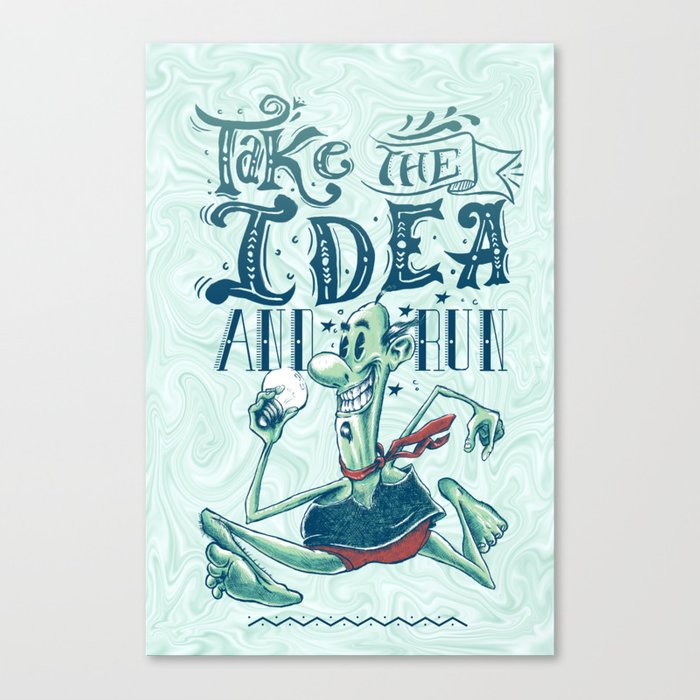 Take the IDEA and run Canvas Print